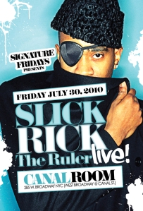 Slick Rick the Ruler LIVE Signature Fridays Canal Room NYC July 30