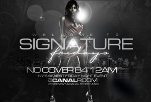 Signature Fridays August 27 Canal Room NYC
