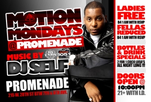 Motion Mondays at Promenade Monday December 27 DJ Self